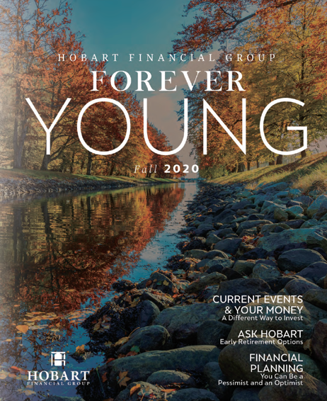 Cover of the Hobart Wealth Forever Young Newsletter - Fall 2020